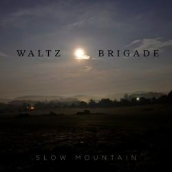 waltz-brigade-slow-mountain