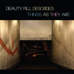 Beauty-Pill-Describes-Things-As-They-Are-Cover