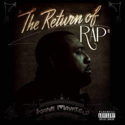 kane-mayfield-return-of-rap