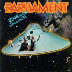 Parliament, 'Mothership Connection'
