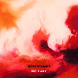 more-humans-hot-cloud