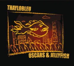 """Oscars & Jellyfish,"" the debut album from D.C. rockers Thaylobleu"